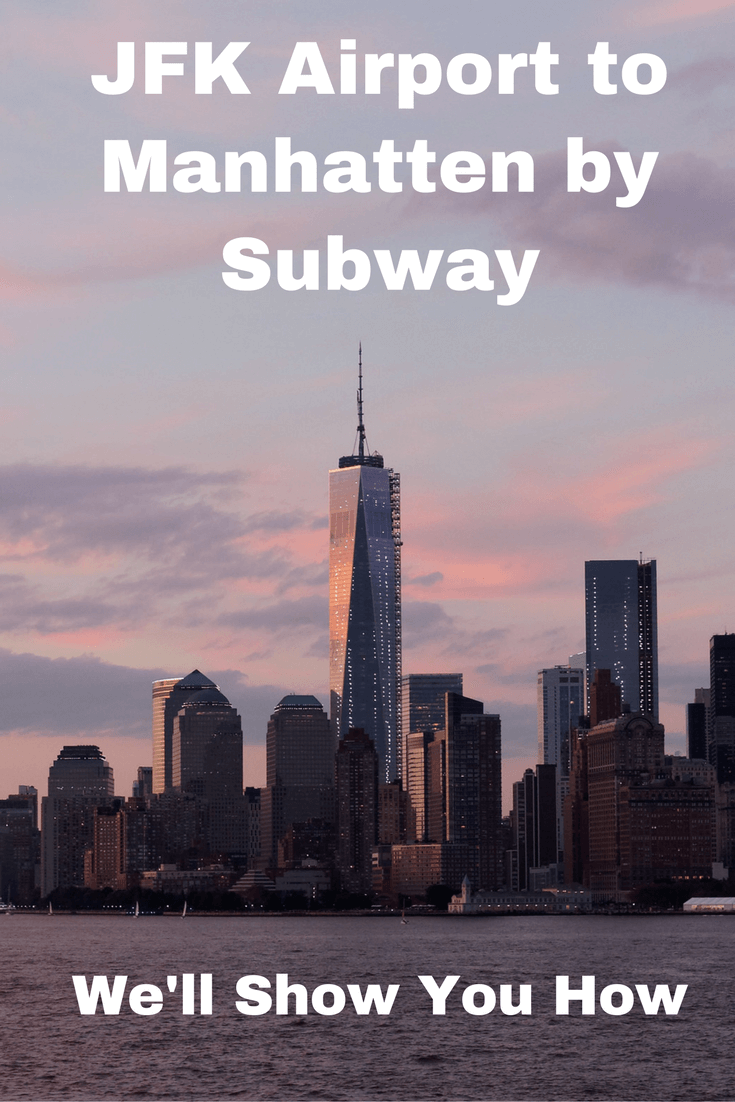 How to get from JFK airport to Manhatten by subway